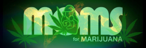 Moms for Marijuana