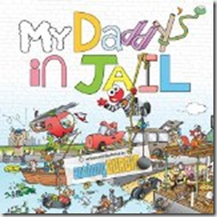 daddy's in jail